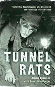 Tunnel Rats: The Larrikin Aussie Legends Who Discovered the Vietcong's Secret Weapon