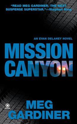 Mission Canyon: An Evan Delaney Novel