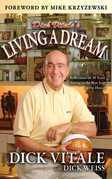 Dick Vitale's Living A Dream: Reflections on 25 Years Sitting in the Best Seat in the House