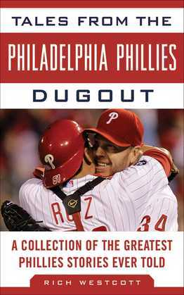 Tales from the Philadelphia Phillies Dugout