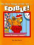 The Best Things in Life Are...EDIBLE!