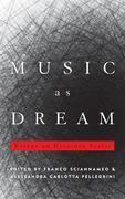 Music as Dream: Essays on Giacinto Scelsi