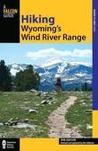 Hiking Wyoming's Wind River Range, 2nd