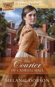The Courier of Caswell Hall