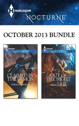 Harlequin Nocturne October 2013 Bundle: Claimed by the Demon\Out of the Night