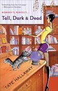Tall, Dark & Dead