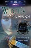 Witch S Revenge: Book 2 of the Living Energy Trilogy