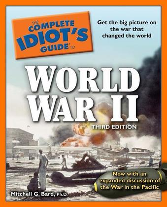 The Complete Idiot's Guide to World War II, 3rd Edition