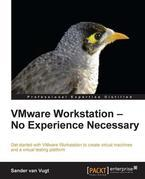 Vmware Workstation - No Experience Necessary