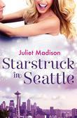 Starstruck In Seattle (novella)