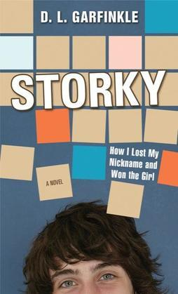 Storky: How I Lost My Nickname and Won the Girl