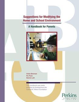 Suggestions for Modifying the Home and School Environment:  A Handbook for Parents
