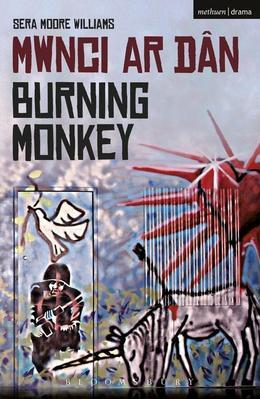 Burning Monkey: Mwnci ar Dan