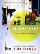 The Color of Summer: or The New Garden of Earthly Delights