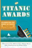 The Titanic Awards: Celebrating the Worst of Travel