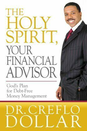 The Holy Spirit, Your Financial Advisor: God's Plan for Debt-Free Money Management