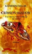 Crimsom Shadows