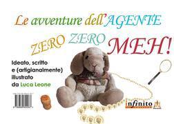 Le avventure dell'Agente Zero Zero Meh