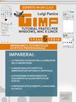 Gimp. Tutorial pratici per Windows, Mac e Linux vol.6