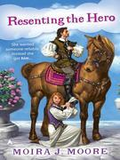 Resenting the Hero