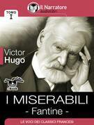 I Miserabili - Tomo I - Fantine