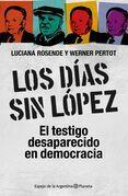 Los días sin López
