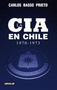 La CIA en Chile (1970-1973)