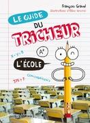 Le Guide du tricheur 2 - L'École