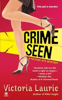 Crime Seen: A Psychic Eye Mystery