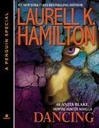 Dancing: An Anita Blake, Vampire Hunter Novella