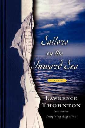 Sailors on the Inward Sea: A Novel