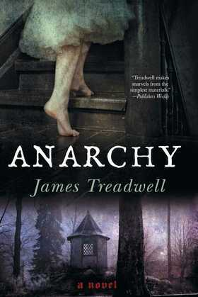 Anarchy: A Novel