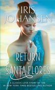 Return to Santa Flores: A Loveswept Classic Romance