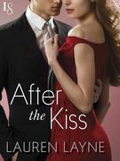 After the Kiss: Sex, Love & Stiletto Series