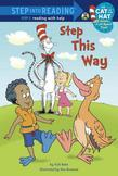 Step This Way (Dr. Seuss/Cat in the Hat)