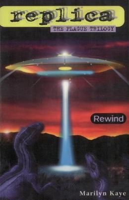 Rewind (Replica: The Plague Trilogy I)