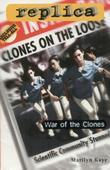 War of the Clones (Replica #23)
