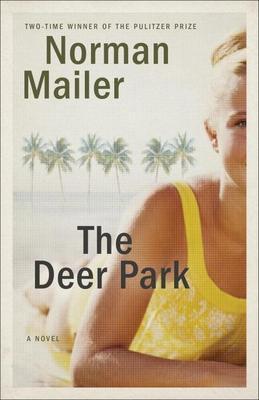 The Deer Park: A Novel