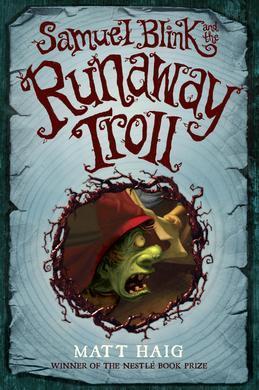 Samuel Blink and the Runaway Troll