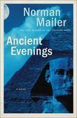 Ancient Evenings: A Novel