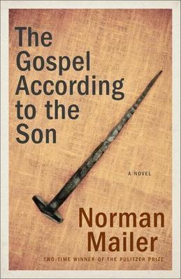 The Gospel According to the Son: A Novel