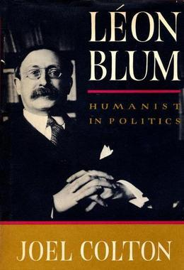 Leon Blum: Humanist in Politics