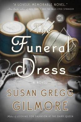 The Funeral Dress: A Novel