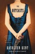 The Outcasts: A Novel