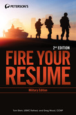 Fire Your Resume - Military Edition: Military Edition