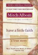 Mitch Albom - Have a Little Faith: A True Story