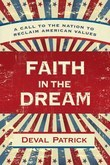 Faith in the Dream: A Call to the Nation to Reclaim American Values