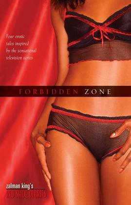 Zalman King's Red Shoe Diaries: Forbidden Zone