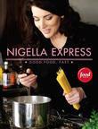 Nigella Express: Good Food, Fast