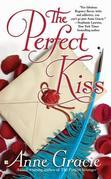 Anne Gracie - The Perfect Kiss
